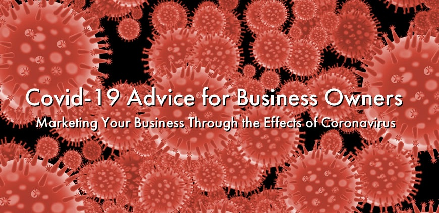 Marketing Your Business Through the Effects of Coronavirus